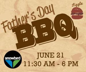 fathers day bbq snowbird