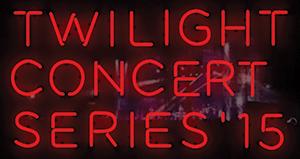 twilight concert series 2015