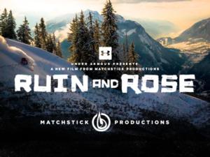 Ruin and Rose Ski Movie