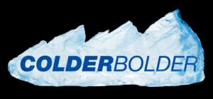 colder bolder